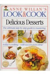 Anne Willian's Look & Cook: Delicious Desserts - Anne Willian - Régikönyvek