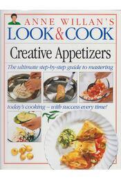 Anne Willian's Look & Cook: Creative Appetizers - Anne Willian - Régikönyvek
