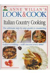 Anne Willian's Look & Cook: Italian Country Cooking - Anne Willian - Régikönyvek