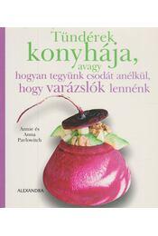Tündérek konyhája - Annie Pavlowitch, Anna Pavlowitch - Régikönyvek