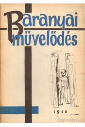 Baranyai művelődés 1968. december - Antal Gyula - Régikönyvek