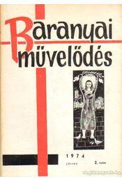 Baranyai művelődés 1974. július 2. szám - Antal Gyula - Régikönyvek