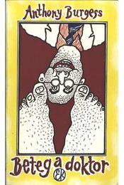 Beteg a doktor - Anthony Burgess - Régikönyvek