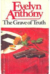 The Grave of Truth - Anthony, Evelyn - Régikönyvek