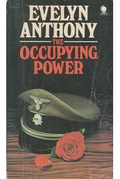 The Occupying Power - Anthony, Evelyn - Régikönyvek