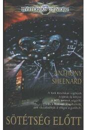 Sötétség előtt - Anthony Sheenard - Régikönyvek