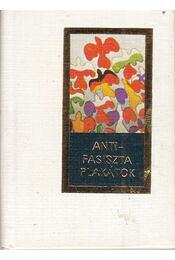 Antifasiszta plakátok (mini) - B. Fábri Magda - Régikönyvek