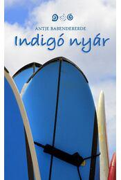 Indigó nyár - Antje Babendererde - Régikönyvek