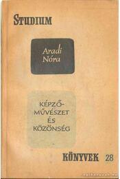 Képzőművészet és közönség - Aradi Nóra - Régikönyvek