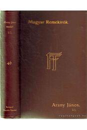 Arany János munkái VI. - Arany János - Régikönyvek