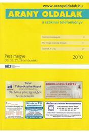 Arany oldalak a szakmai telefonkönyv 2010 / Telefonkönyv Pest megye 2010 - Régikönyvek