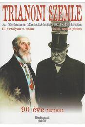 Trianoni Szemle II. évf. 2010/2. szám április-július - Archimédesz, Szidiropulosz - Régikönyvek
