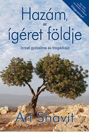 Hazám, az ígéret földje - Ari Shavit - Régikönyvek