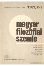 Magyar filozófiai szemle 1989/2-3. - Áron László, Lendvai L. Ferenc - Régikönyvek