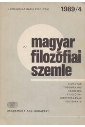 Magyar Filozófiai Szemle 1989/4. - Áron László, Lendvai L. Ferenc - Régikönyvek