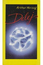Delej - Arthur Herzog - Régikönyvek
