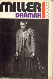 Drámák - Arthur Miller - Régikönyvek
