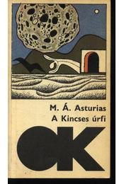 A Kincses úrfi - Asturias, Miguel Ángel - Régikönyvek