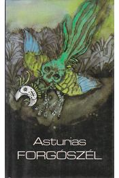 Forgószél - Asturias, Miguel Ángel - Régikönyvek