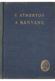 A bányánk - Atherton, S. - Régikönyvek