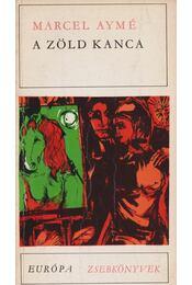 A zöld kanca - Aymé, Marcel - Régikönyvek