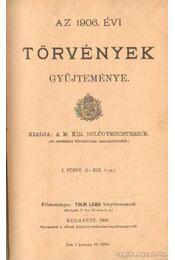 Az 1906. évi törvények gyűjteménye - Régikönyvek