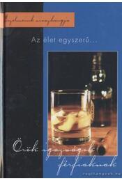Az élet egyszerű - Tarján Csaba, Szabó Zsolt - Régikönyvek