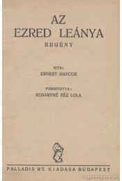 Az ezred leánya - Haycox, Ernest - Régikönyvek
