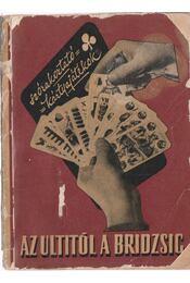 Az ultitól a bridzsig - Widder Lajos - Régikönyvek