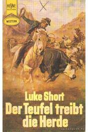 Der teufel treibt die herde - Short, Luke - Régikönyvek