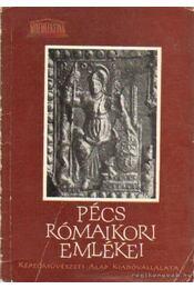 Pécs rómaikori emlékei - Fülep Ferenc - Régikönyvek