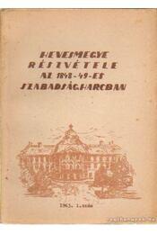 Hevesmegye részvétele az 1848-49-es szabadságharcban - Dr Molnár József - Régikönyvek