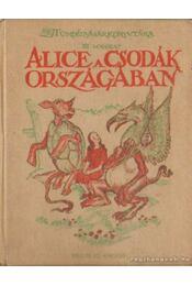 Alice a csodák országában - Régikönyvek