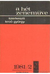 A hét zeneműve 1981/2. április-június - Kroó György - Régikönyvek