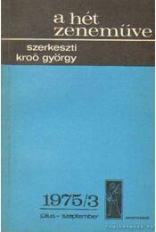A hét zeneműve 1975/3. július-szeptember - Kroó György - Régikönyvek