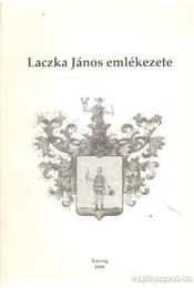 Laczka János emlékezete - Rideg István - Régikönyvek