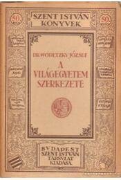 A világegyetem szerkezete - Dr. Wodetzky József - Régikönyvek