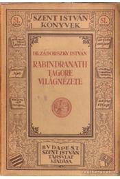 Rabindranath Tagore világnézet - Dr. Záborszky István - Régikönyvek