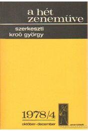 A hét zeneműve 1978/4. október-december - Kroó György - Régikönyvek