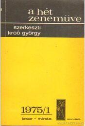 A hét zeneműve 1975/1. január-március - Kroó György - Régikönyvek