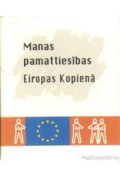 Manas pamattiesibas Eiropas Kopiená (mini) - Régikönyvek