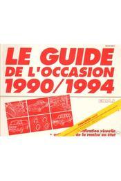 Le Guide de L'Occasion 1990/1994 - Régikönyvek