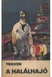 A halálhajó - B. Traven - Régikönyvek