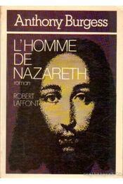 L'Homme de Nazareth - Anthony Burgess - Régikönyvek
