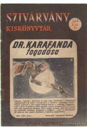 Dr. Karafanda fogadása - Rónaszegi Miklós - Régikönyvek