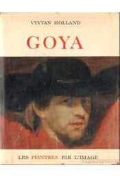 Goya (német nyelvű) - Holland, Vyvyan - Régikönyvek