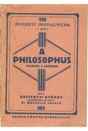 A philosophus - Bessenyei György - Régikönyvek