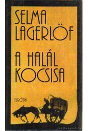 A halál kocsisa - Selma Lagerlöf - Régikönyvek