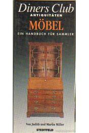 Diners Club Antiquitäten Möbel - Judith Miller, Martin Miller - Régikönyvek