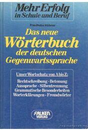 Das neue Wörtebuch der deutschen Gegenwartssprache - Hübner, Friedhelm - Régikönyvek